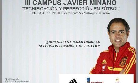 La tercera edición del Campus de Fútbol Javier Miñano se celebrará en Cehegín del 6 al 11 de julio