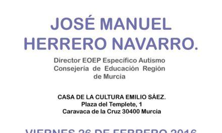 José Manuel Herrero ofrece hoy 26 una charla en Caravaca para familias relacionadas con personas con trastorno del espectro autista