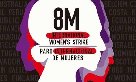 Mujeres a las luchas que somos muchas – 8 Marzo internacional