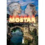 Mostar, de Alfonso Rebollo