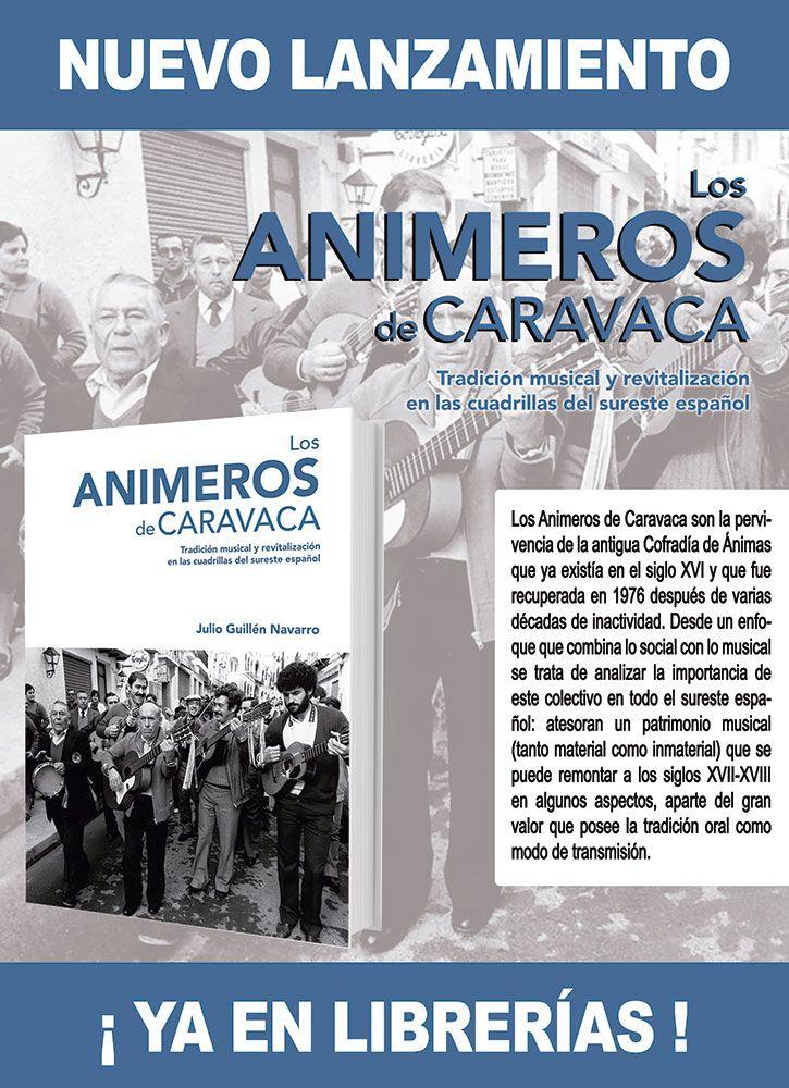Lanzamiento del libro Animeros de Caravaca