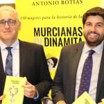 """«Es terrible comprobar que  muchas ilustres mujeres no tienen ni una calle con su nombre», Antonio Botías, autor de """"Murcianas de dinamita"""""""