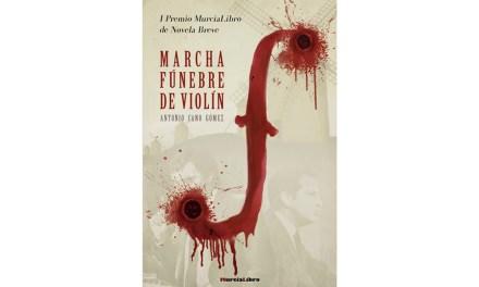 Publicada «Marcha fúnebre de violín», la novela ganadora del Premio MurciaLibro de Novela Breve