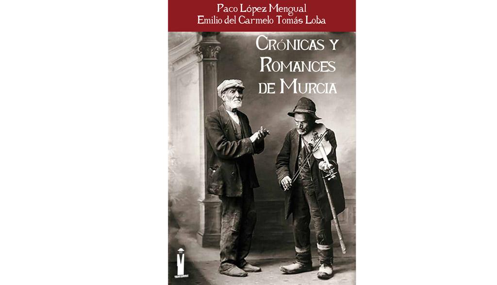 El proyecto literario-musical «Crónicas y romances de Murcia» se presenta en Murcia el 29 de septiembre