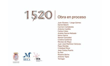 Presentada en Mula la exposición «1520. Obra en proceso»