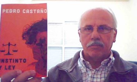 El muleño Pedro Castaño publica «Instinto y Ley»
