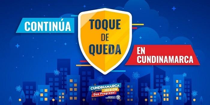 Toque de Queda hasta el lunes 10 de mayo en Cundinamarca. Los alcaldes podrán establecer medidas.