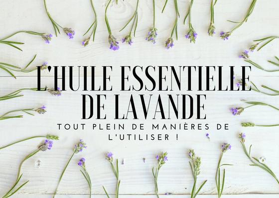 Comment utiliser la lavande pour votre bien-être. (French Edition)