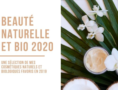 Ma sélection de cosmétiques (maquillage et soin) naturels et biologiques préférés en 2019 pour démarrer 2020 en toute beauté ! Au programme, de la beauté bio, vegan, zéro-déchet, made in france... mais surtout, de l'EFFICACE ! Bonne lecture :) #beauté #cosmétique #beauténaturelle #beautébio #naturel #biotista #bio #2020 #écologie #zérodéchet