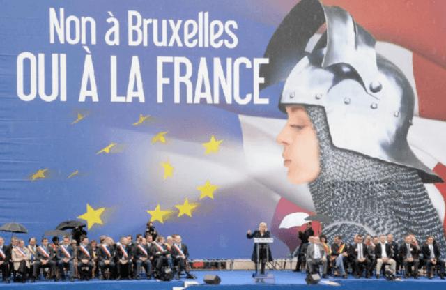 """La oposición a Bruselas está siempre presente en el discurso del Frente Nacional actual. """"No a Bruselas. Sí a Francia""""."""