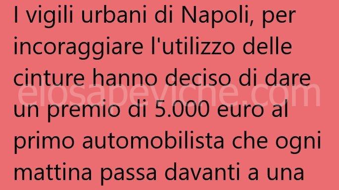 I vigili urbani di Napoli, per incoraggiare … (Barzelletta)
