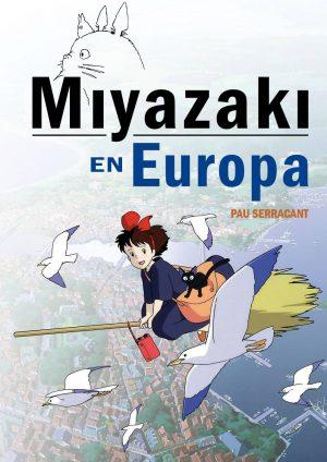 Miyazaki en Europa Libro El palomitrón
