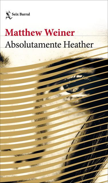 Absolutamente Heather Portada Matthew Weiner El Palomitrón