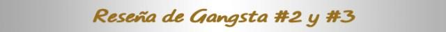 Reseña de Gangsta #2 y #3 cartel reseña - el palomitron