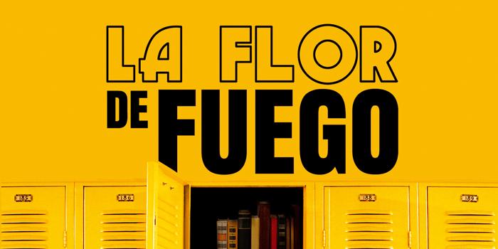 LA FLOR DE FUEGO - EL PALOMITRÓN