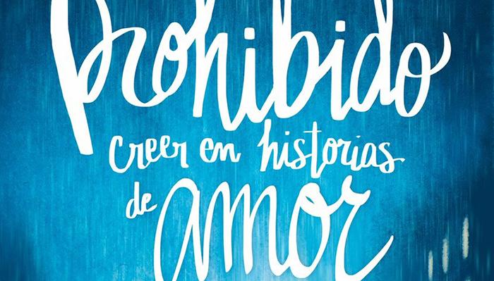 PROHIBIDO CREER EN HISTORIAS DE AMOR - EL PALOMITRÓN