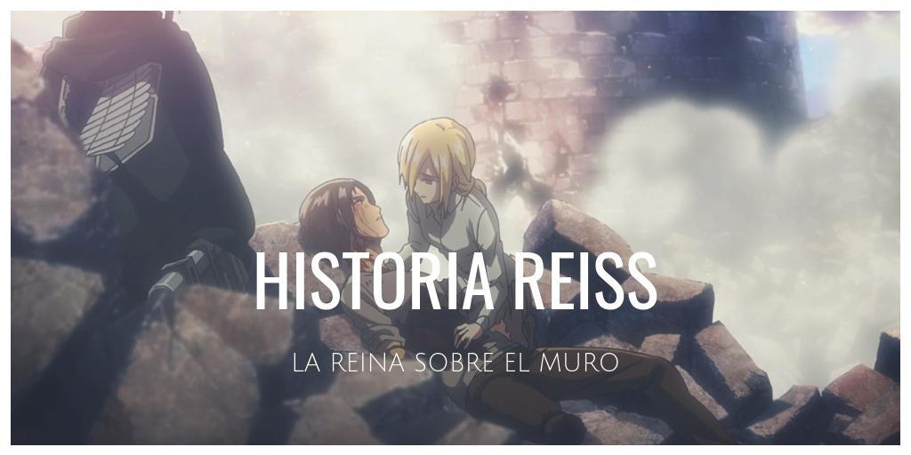 Historia Reiss en Shingeki no Kyojin