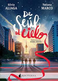 DE SEÚL AL CIELO NOVEDADES LIJ NOVIEMBRE 2018 - EL PALOMITRÓN