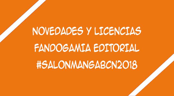 licencias de Fandogamia Editorial XXIV Salón del Manga de Barcelona - El Palomitrón