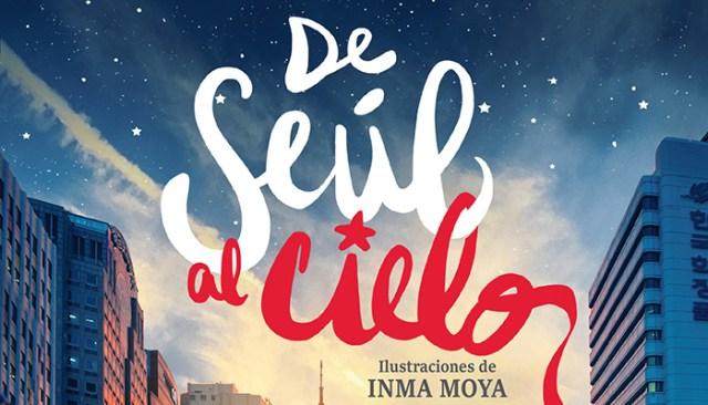DE SEÚL AL CIELO NOCTURNA TÍTULO - EL PALOMITRÓN