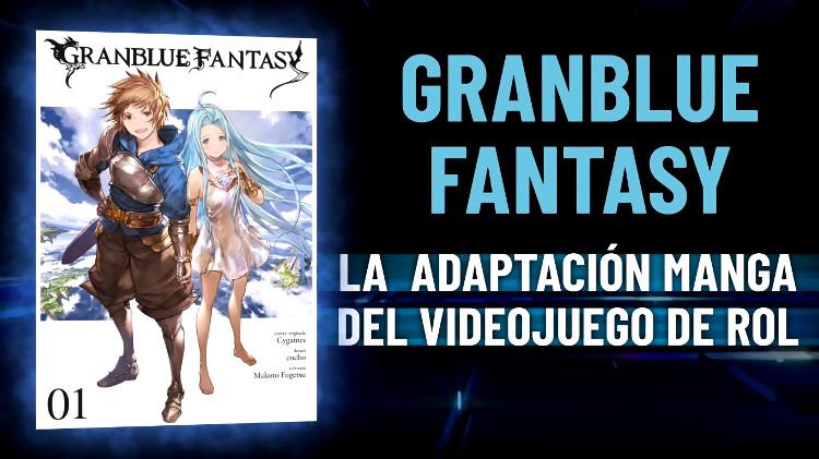 licencias Planeta Cómic 25 Manga Barcelona GranBlue Fantasy - El Palomitrón