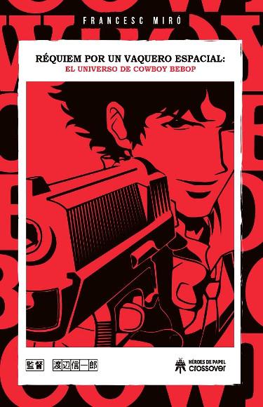 licencias del 25 Manga Barcelona Cowboy Bebop - El Palomitrón