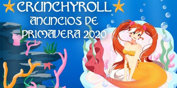 Crunchyroll anime primavera 2020 destacada - El Palomitrón