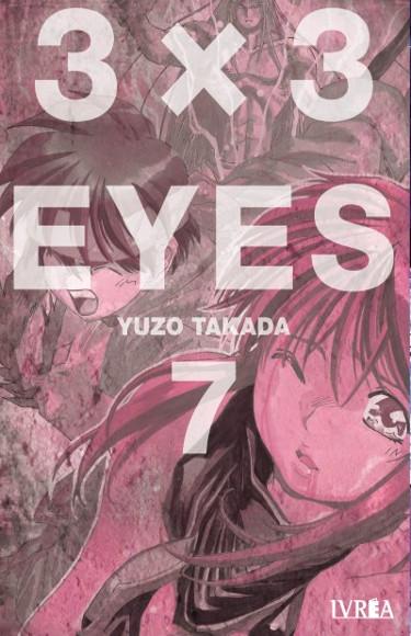 Lanzamientos Editorial Ivrea julio 2020 3x3 Eyes - El Palomitrón