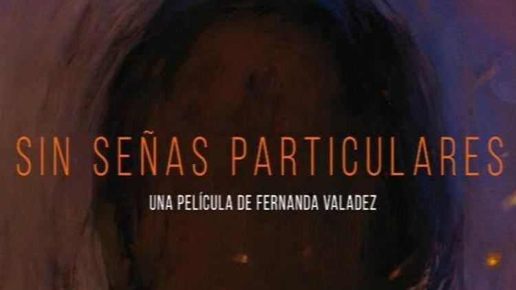 Noticia Festival Cine por Mujeres Sin señas particulares - El Palomitrón