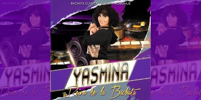 Yasmina Ponse – Bachatas Clasicas (Popurri Homenaje)