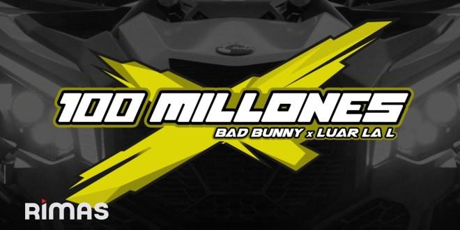 Bad Bunny Ft. Luar La L - 100 Millones