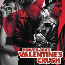 power-106-s-valentine-s-crush-tickets_02-15-14_3_52bcef26a6e73