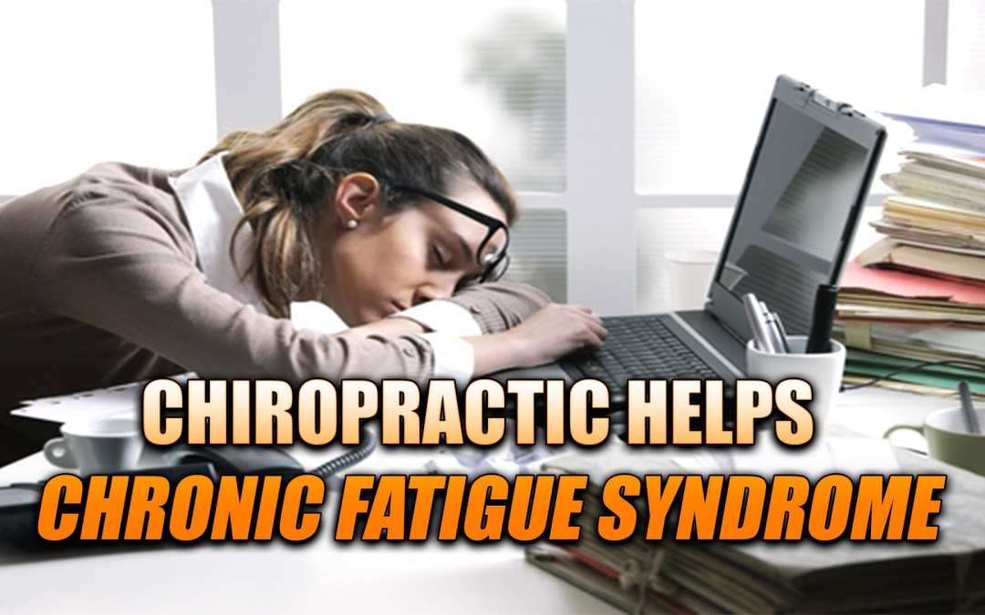 Chronic Fatigue Syndrome Chiropractic Helps�In El Paso, TX.