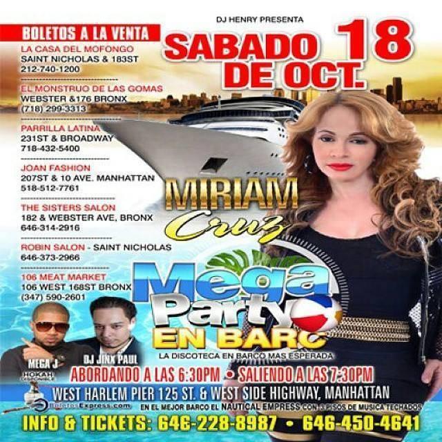 Miriam Cruz Mega Party En Barco Sabado Octubre 18 Presenta Dj Henry