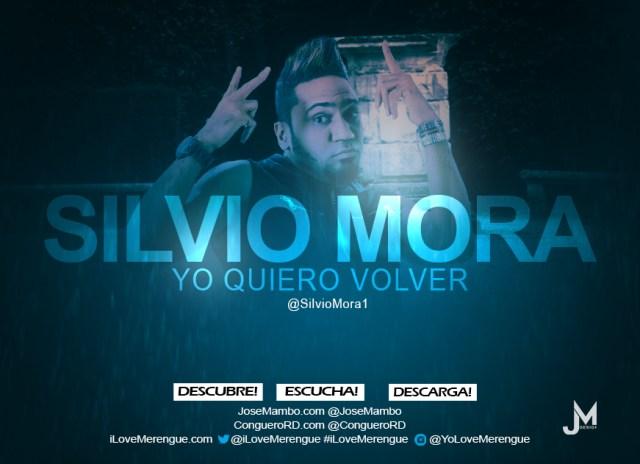 Silvio Mora – Yo Quiero Volver