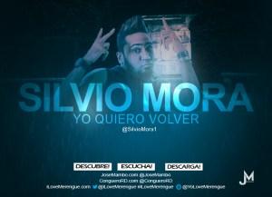 Silvio Mora Yo QUiero Volver CongueroRD JoseMambo