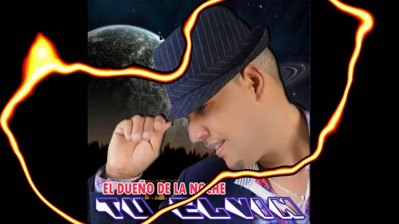 Tu Elvin – El Dueño De La Noche Bachata