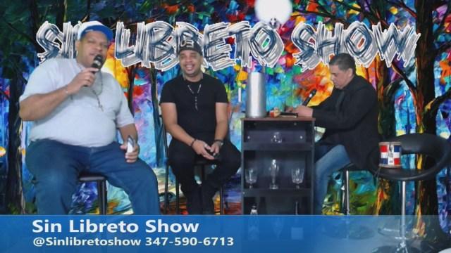 Sin Libreto Show EP48 Los Locos Revueltos Digital809tv.com (@SinLibretoShow)