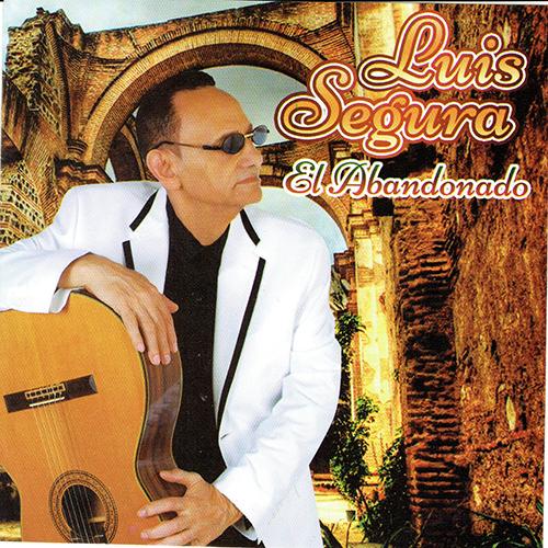 Luis Segura El Abandonado
