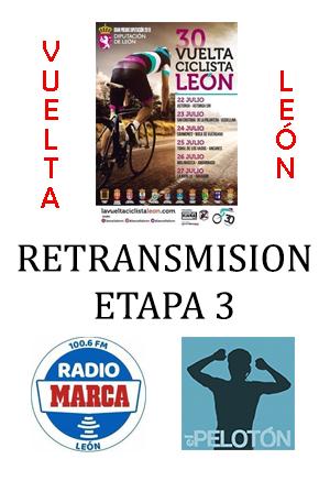 Retransmisión Vuelta León etapa 3