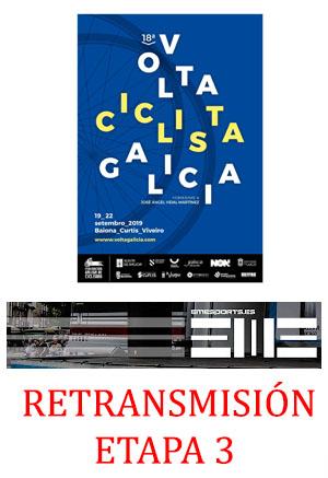 Retransmisión Volta Galicia etapa 3