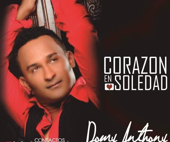 Domy Anthony – Corazon En Soledad (Bachata 2017)