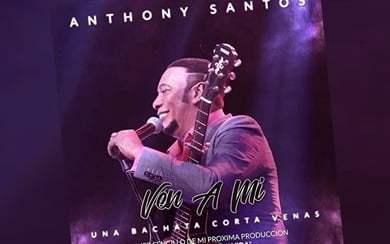 Bachata 2017: Anthony Santos – Ven a Mi