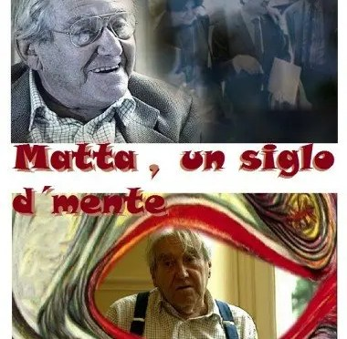 Documental: Matta un siglo d`Mente