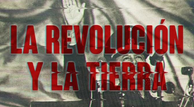 """Documental peruano: """"La revolución y la tierra"""""""