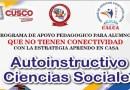 Cuadernillos Autoistructivas para Alumnos que se Incorporaron tardiamente al programa Aprendo en Casa -Secundaria Área: Ciencias Sociales