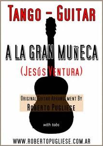 A La Gran Muñeca tango en guitarra