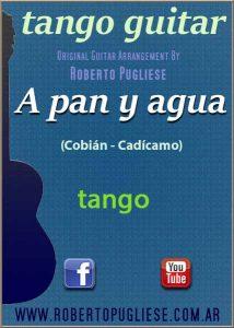 A pan y agua - Tapa de la partitura para guitarra, arreglo de Roberto Pugliese