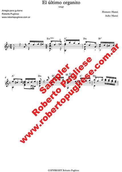 El ultimo organito - ejemplo de l a partitura EL ultimo organito de Manzi-Manzi. Arreglo para guitarra por el maestro Roberto Pugliese