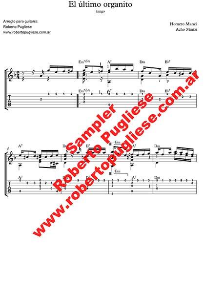El ultimo organito - ejemplo de l a partitura EL ultimo organito de Manzi-Manzi. Arreglo para guitarra por el maestro Roberto Pugliese - tablatura
